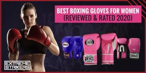 Best Boxing Gloves for Women (REVIEWED & RATED 2021)