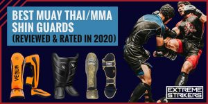 Best Muay Thai / MMA Shin Guards (Reviews & Ratings 2021)